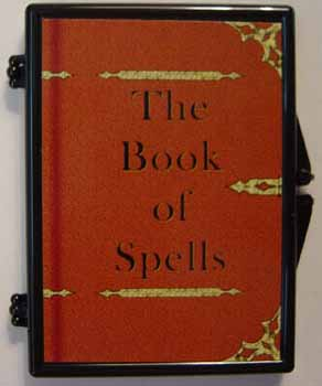 Prepare your Book of Spells and the items needed for your spell.